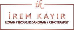 İrem Kayır | UZMAN PSİKOLOJİK DANIŞMAN / PSİKOTERAPİST